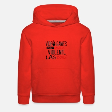 Quote Video games don't make us violent. Lag does. - Kids' Premium Hoodie