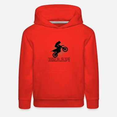 Bike Dirt Biking Motocross Supercross Design - Braap! - Kids' Premium Hoodie