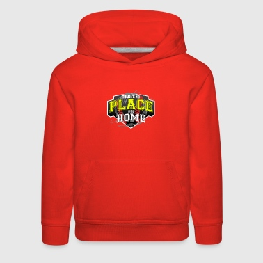 THERE S NO PLACE LIKE HOME - Kids' Premium Hoodie