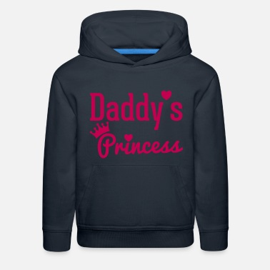 Daddys Girl Daddy's Princess - Kids' Premium Hoodie