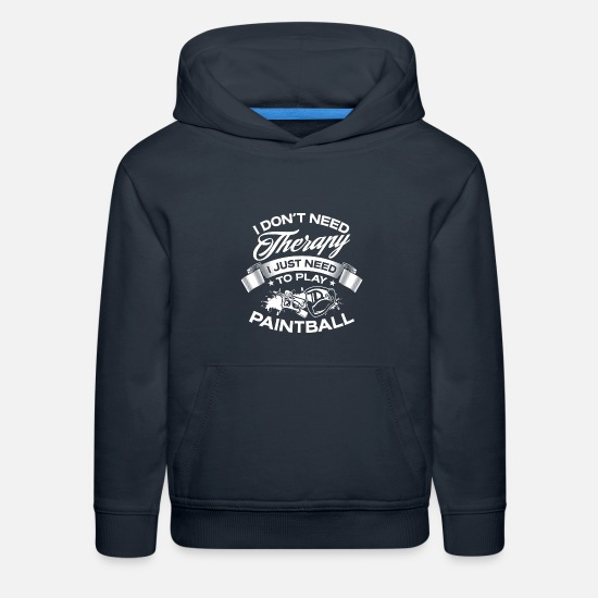 Paintball Hoodies & Sweatshirts - Funny I Don't Need Therapy Paintball - Kids' Premium Hoodie navy