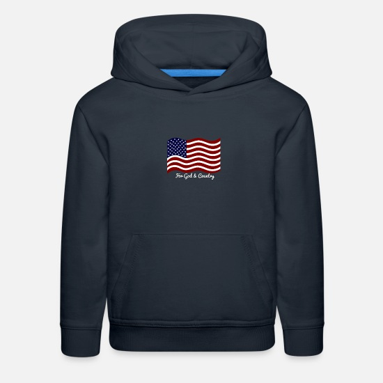 Flag Hoodies & Sweatshirts - American Flag For God & Country - Kids' Premium Hoodie navy