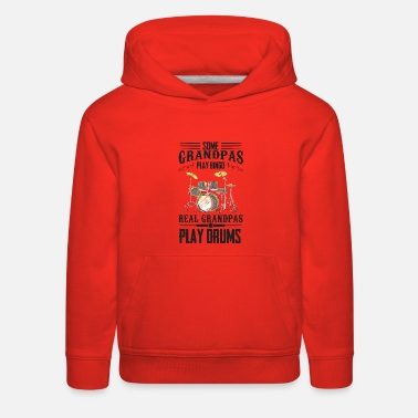 Grandpa Drums Bingo Some Grandpas play Bingo Real Grandpas play Drums - Kids' Premium Hoodie