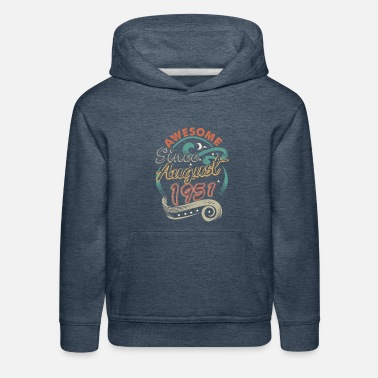 Awesome Since August 1951 Birthday - Kids' Premium Hoodie