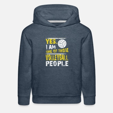 One of those VOLLEYBALL people - Kids' Premium Hoodie