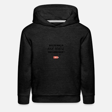 Plug-in Your charger was not plugged in - Kids' Premium Hoodie