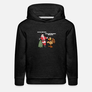 Fat Santa vs. the Turkey - Wait Your Frickin' Turn - Kids' Premium Hoodie