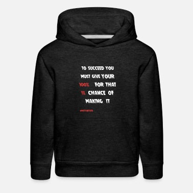 Motivational Quote - Kids' Premium Hoodie
