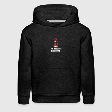 Geschenk it s a thing birthday understand LEA - Kids' Premium Hoodie