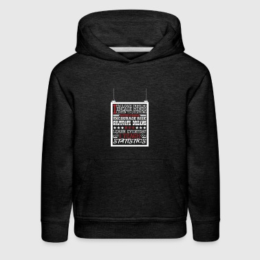 I Engage Minds Learn Everyday I Teach Statistics - Kids' Premium Hoodie