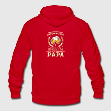 Love More Than Beer Being A Papa T Shirt - Unisex Fleece Zip Hoodie by American Apparel