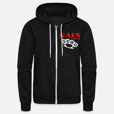 Badass gain_from_the_pain - Unisex Fleece Zip Hoodie