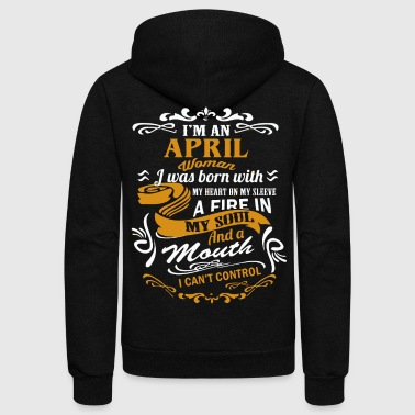 April I'm an April woman - Unisex Fleece Zip Hoodie