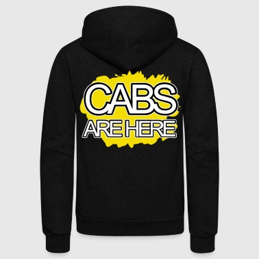 Cabs Are Here - Unisex Fleece Zip Hoodie