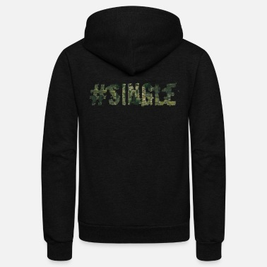 Single Single - Unisex Fleece Zip Hoodie