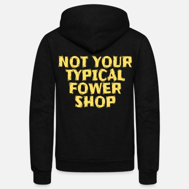 Typical A Not Typical Person Looking For A Typical Tshirt - Unisex Fleece Zip Hoodie