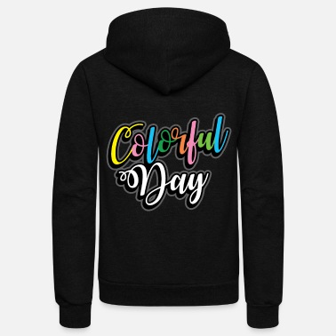 Color Colored Color Gift many colors - Unisex Fleece Zip Hoodie
