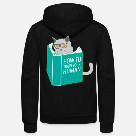 Clumsy Hoodies & Sweatshirts - Funny Cat Meow How To Train Your Human - Unisex Fleece Zip Hoodie black