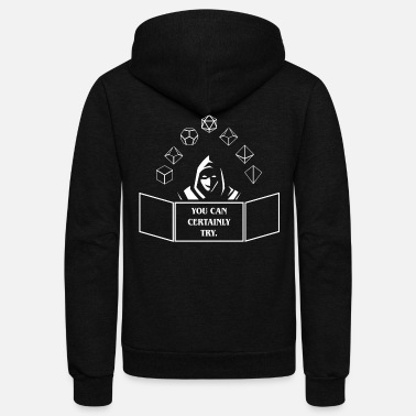 Master You Can Certainly Try Game Master Quotes Tabletop - Unisex Fleece Zip Hoodie