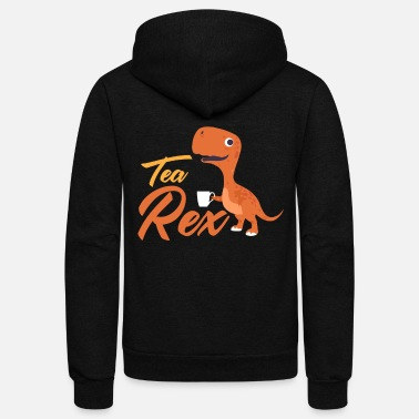 Tea Tea Rex, Funny Tea Lover, Tea Addict, Favorite Tea - Unisex Fleece Zip Hoodie