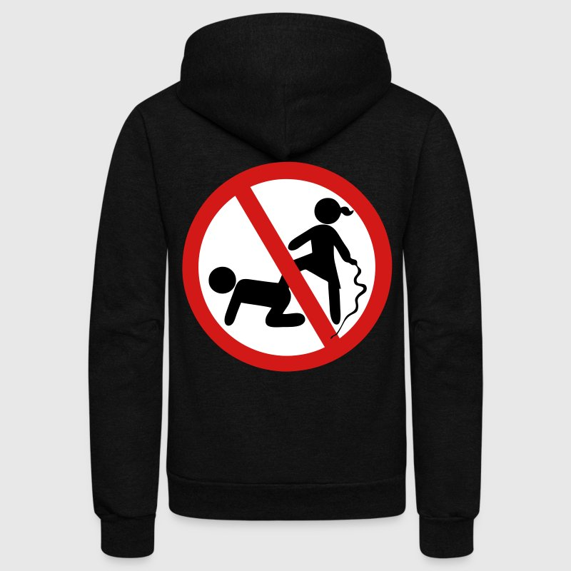Funny No Dominatrix / Slave BDSM Sign - Unisex Fleece Zip Hoodie