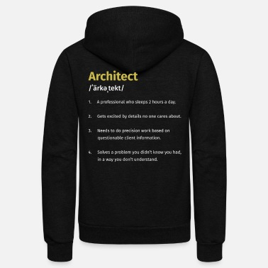 Architect Architect Definition - Unisex Fleece Zip Hoodie