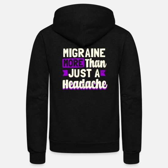 Headache Hoodies & Sweatshirts - Migraine More Than Headache Gift - Unisex Fleece Zip Hoodie black