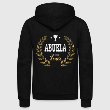 Abuela Of Year Spanish Grandma - Unisex Fleece Zip Hoodie