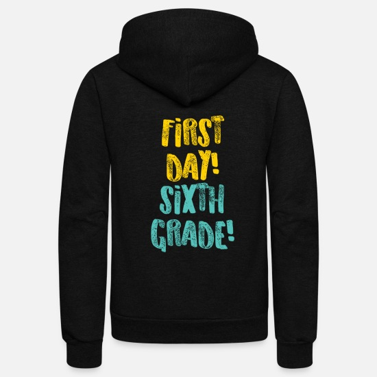 School Hoodies & Sweatshirts - Sixth Grade Sixth Day Light Funny Sixth Grade Gift 6th Teacher Appreciation - Unisex Fleece Zip Hoodie black