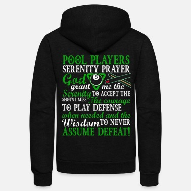 Prayer Pool Player's Serenity Prayer T Shirt - Unisex Fleece Zip Hoodie