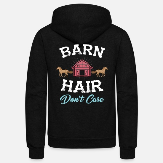 Country Hoodies & Sweatshirts - Barn Hair Don't Care - Funny Horse Design - Unisex Fleece Zip Hoodie black