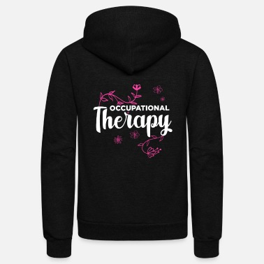 Occupational Therapy Ergo Therapist occupational therapy - Unisex Fleece Zip Hoodie