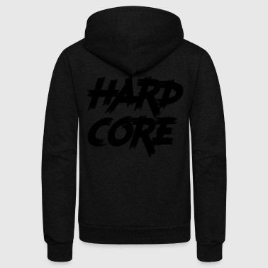 hard core - Unisex Fleece Zip Hoodie