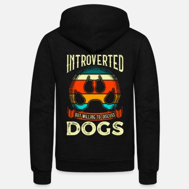 All I Need Is My Book And My Dog Funny Introverted But Willing To Discuss Dogs - Unisex Fleece Zip Hoodie