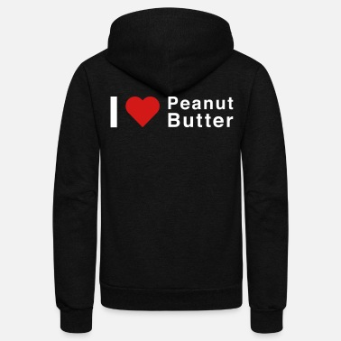 Butter I Love Peanut Butter - Unisex Fleece Zip Hoodie