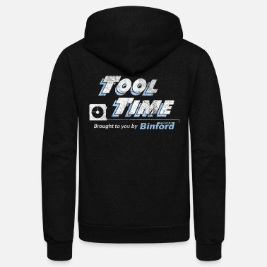 Binford Tools Tool Time - Binford Tools - Unisex Fleece Zip Hoodie