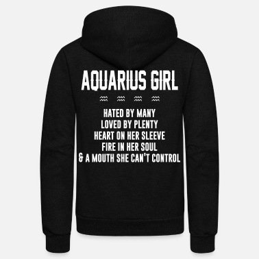Aquarius Aquarius girl hated by many loved by plenty - Unisex Fleece Zip Hoodie