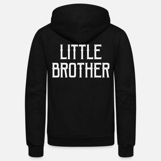 Little Brother Hoodies & Sweatshirts - Little Brother Gift - Unisex Fleece Zip Hoodie black