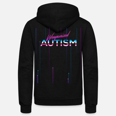 Meme Weaponized Autism product Neon Style Funny 80s - Unisex Fleece Zip Hoodie