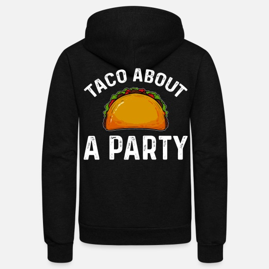 Mexican Hoodies & Sweatshirts - Taco funny saying - Unisex Fleece Zip Hoodie black