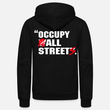 Occupy Wall Street occupy wall street - Unisex Fleece Zip Hoodie