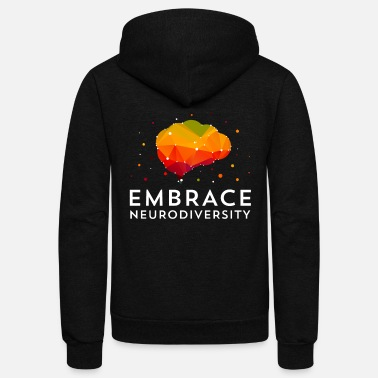 Neurodiversity Embrace Neurodiversity TShirt For ASD, ADHD, - Unisex Fleece Zip Hoodie