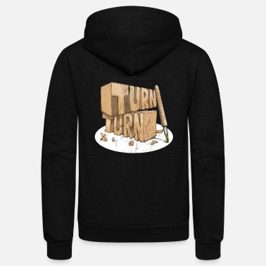 Turn Turn, Turn, Turn Funny Pen turning design - Unisex Fleece Zip Hoodie