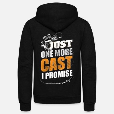 Just JUST ONE MORE CAST I PROMISE - Unisex Fleece Zip Hoodie