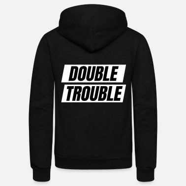 Double Meaning double trouble - Unisex Fleece Zip Hoodie