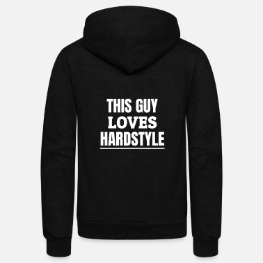 Hardstyle Hardstyle Merchandise | This Guy Loves Hardstyle - Unisex Fleece Zip Hoodie
