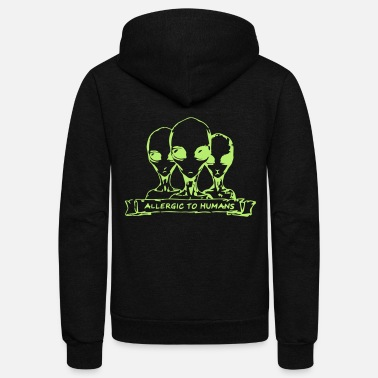 Scifi Allergic to Humans SciFi Aliens - Unisex Fleece Zip Hoodie