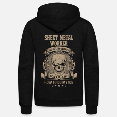 Metal Sheet metal worker - Avoiding injury - Unisex Fleece Zip Hoodie