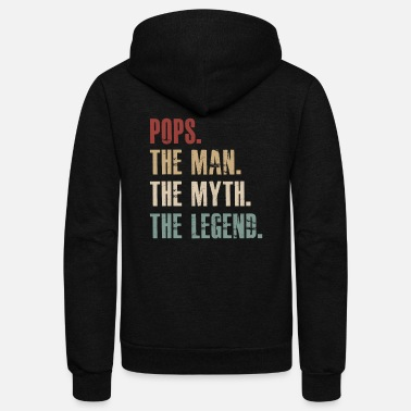 Pops the man the myth the legend - Unisex Fleece Zip Hoodie