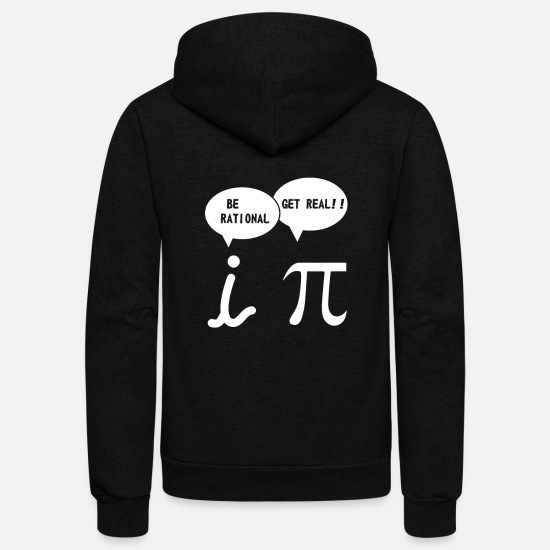 Mathematics Hoodies & Sweatshirts - Mathematics Be Rational - Unisex Fleece Zip Hoodie black